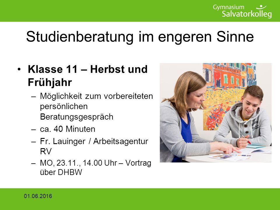 Studienberatung im engeren Sinne Klasse 11 – Herbst und Frühjahr –Möglichkeit zum vorbereiteten persönlichen Beratungsgespräch –ca.