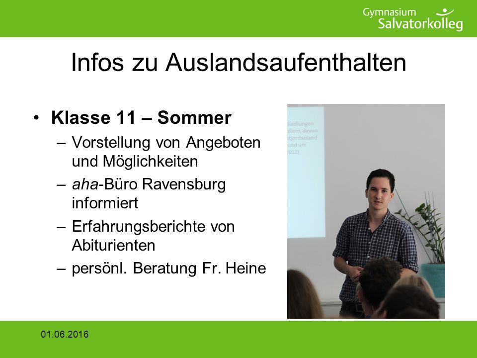 Infos zu Auslandsaufenthalten Klasse 11 – Sommer –Vorstellung von Angeboten und Möglichkeiten –aha-Büro Ravensburg informiert –Erfahrungsberichte von Abiturienten –persönl.