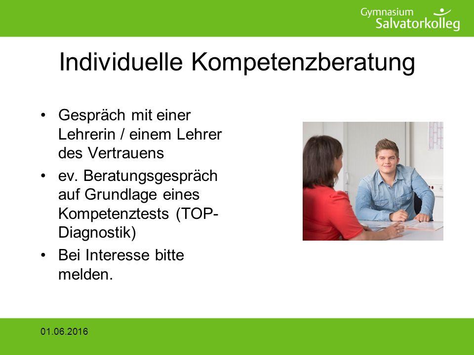 Individuelle Kompetenzberatung Gespräch mit einer Lehrerin / einem Lehrer des Vertrauens ev.