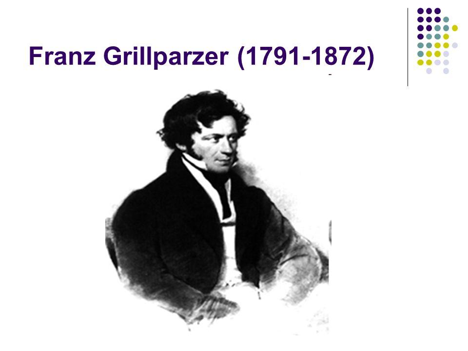 Franz Grillparzer (1791-1872)