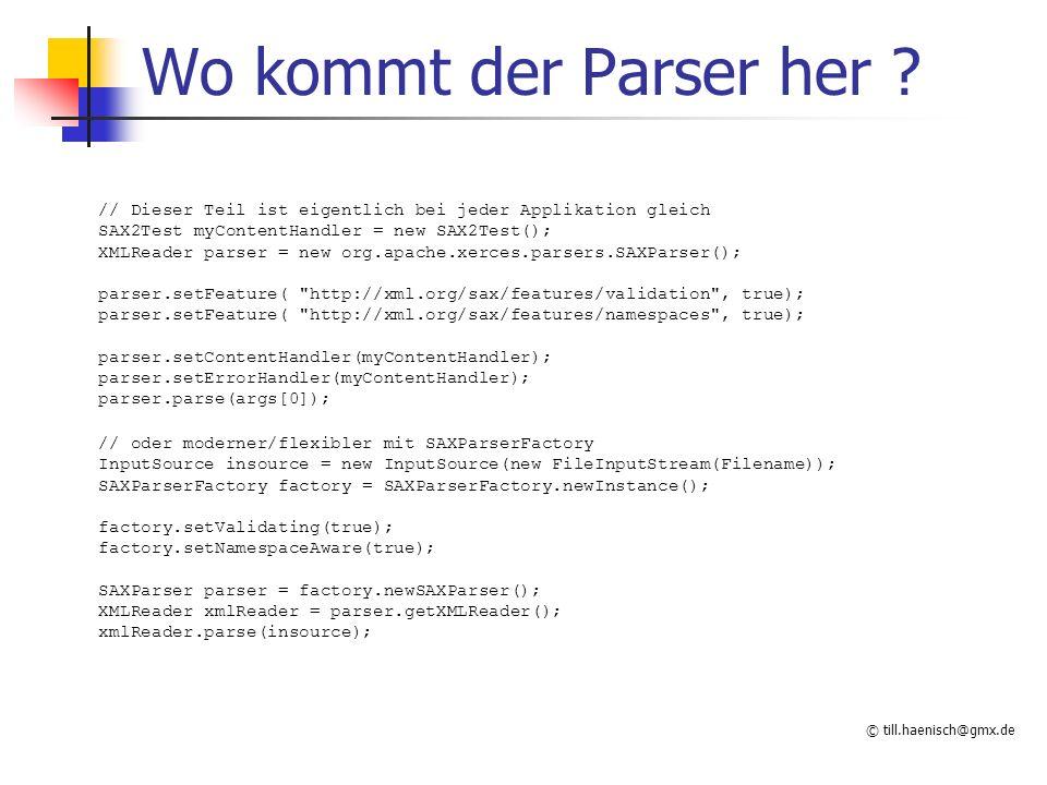 © till.haenisch@gmx.de Wo kommt der Parser her .