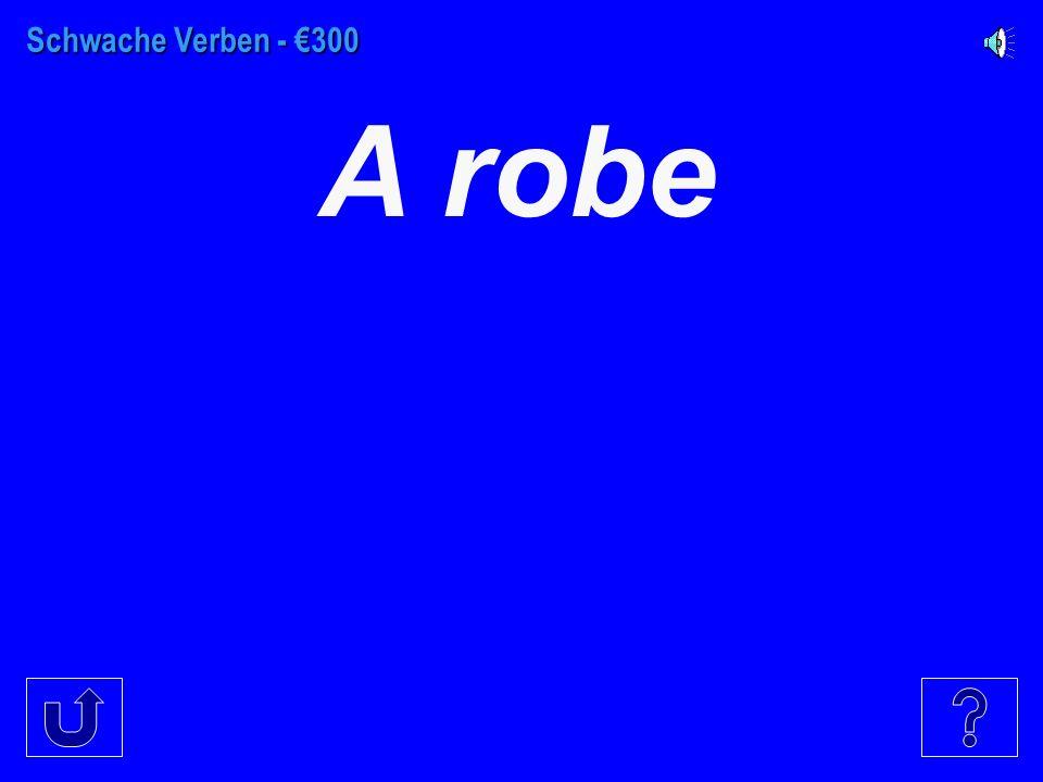 Schwache Verben - €200 pants