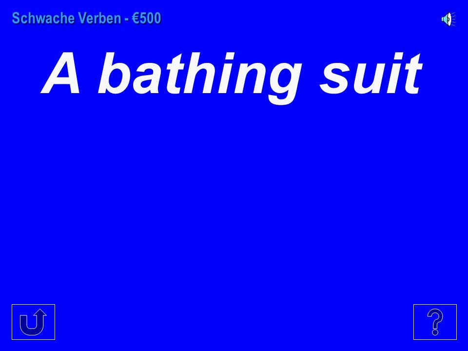 Schwache Verben - €400 A suit