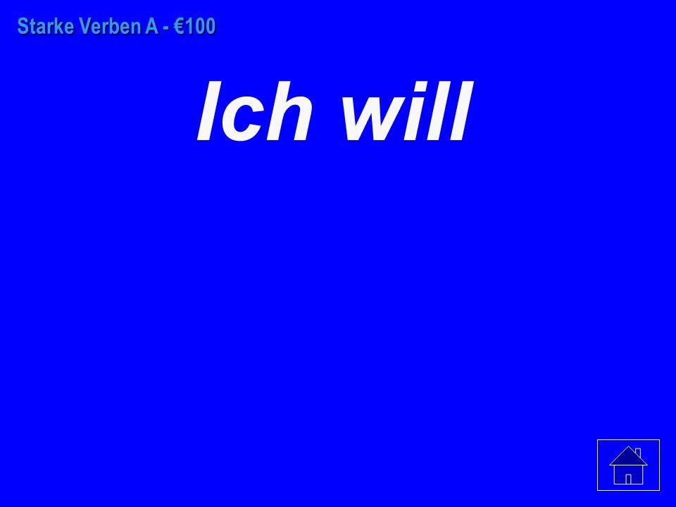 Schwache Verben - €500 einen Badeanzug