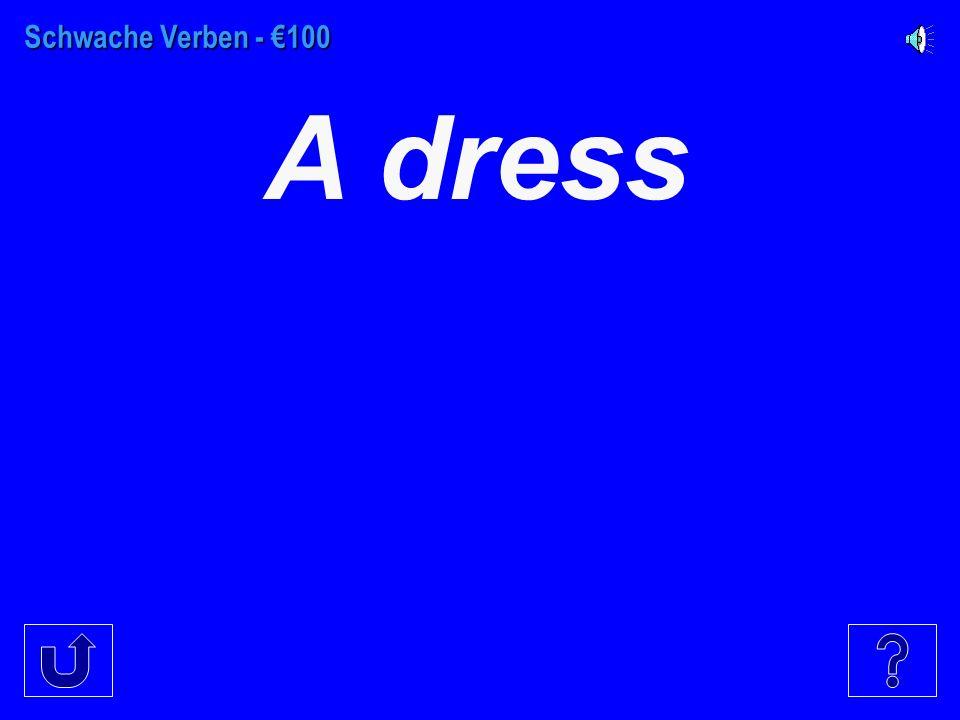 €100 €300 €200 €400 €500 KlamottensollenwollenRandom Vokabeln Saetze/ sentences