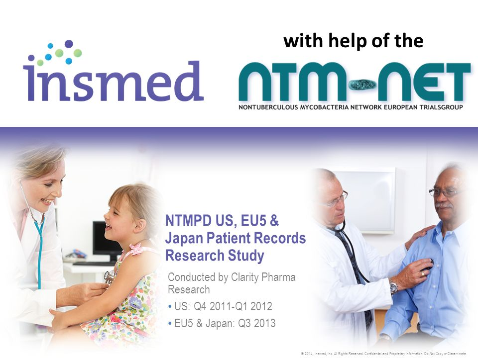 NTMPD US, EU5 & Japan Patient Records Research Study Conducted by Clarity Pharma Research US: Q Q EU5 & Japan: Q with help of the