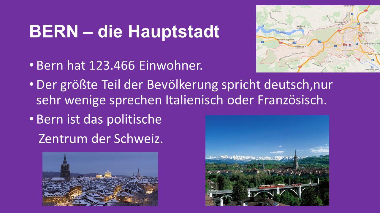 BERN – die Hauptstadt Bern hat 123.466 Einwohner.
