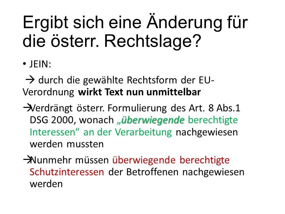 Ergibt sich eine Änderung für die österr. Rechtslage.