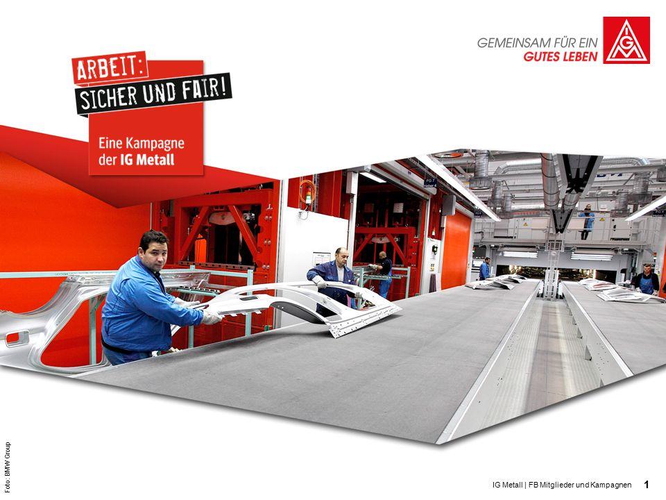 1 IG Metall | FB Mitglieder und Kampagnen Foto: BMW Group
