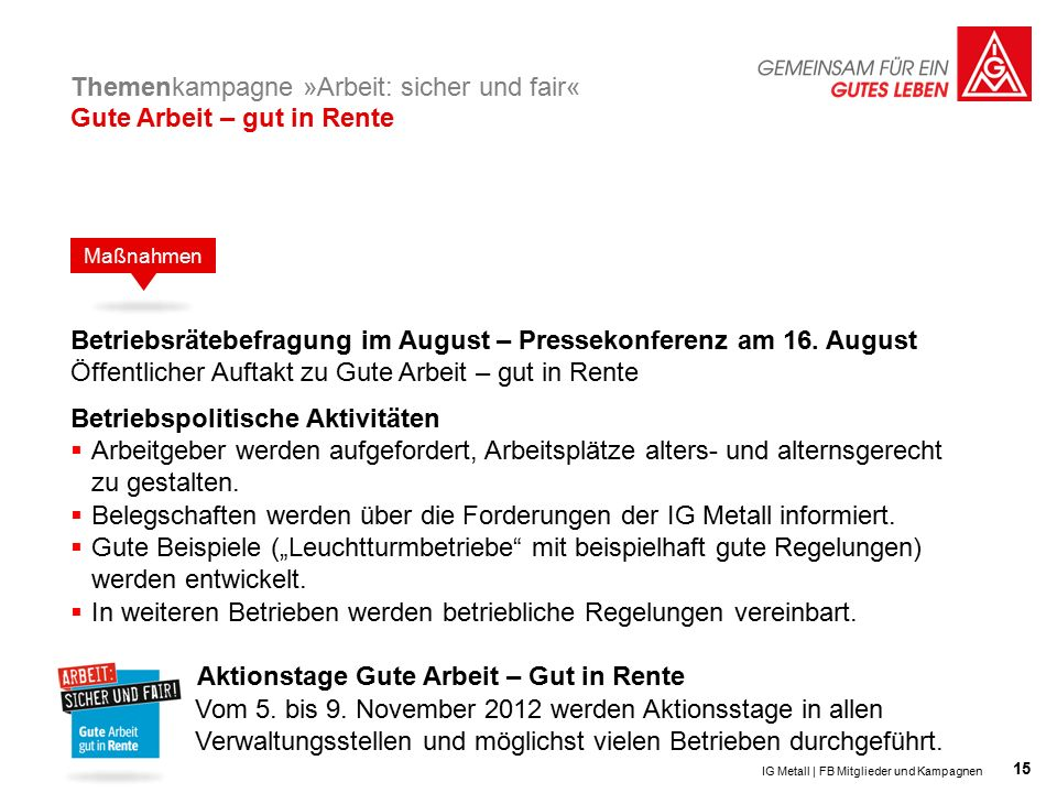 15 Betriebsrätebefragung im August – Pressekonferenz am 16.