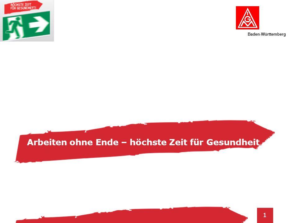 Baden-Württemberg 1 Arbeiten ohne Ende – höchste Zeit für Gesundheit