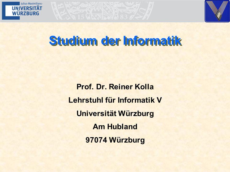 Studium der Informatik Prof. Dr.