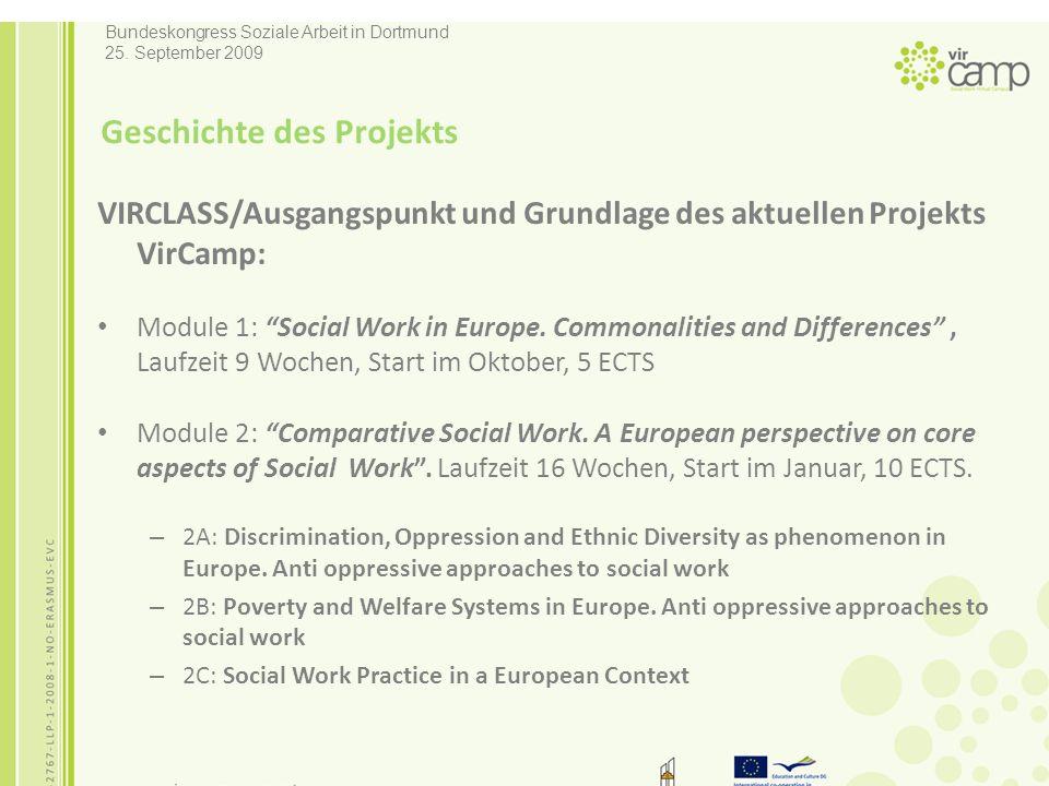 Geschichte des Projekts VIRCLASS/Ausgangspunkt und Grundlage des aktuellen Projekts VirCamp: Module 1: Social Work in Europe.