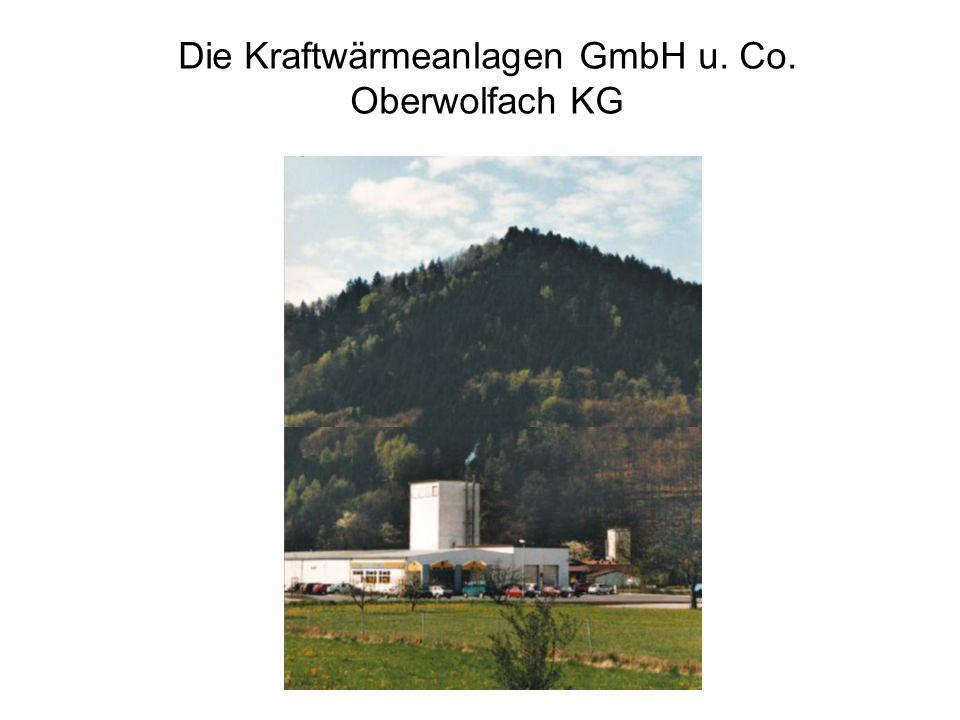 Die Kraftwärmeanlagen GmbH u. Co. Oberwolfach KG