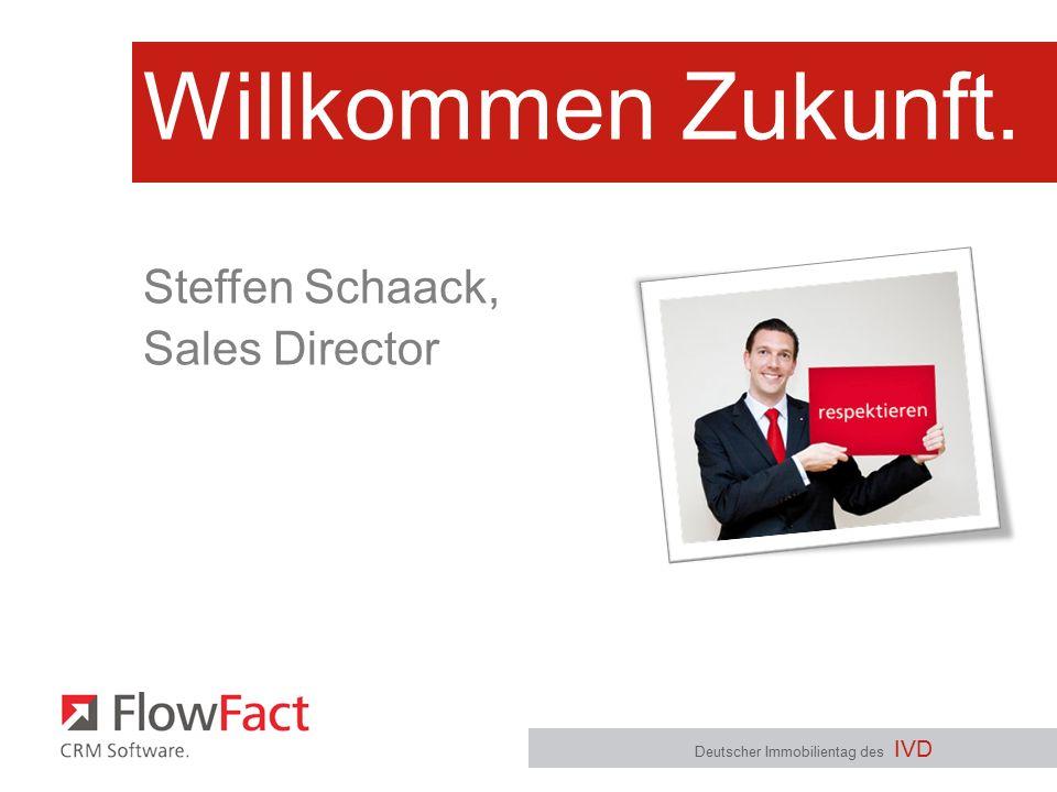 Willkommen Zukunft. Deutscher Immobilientag des IVD Steffen Schaack, Sales Director