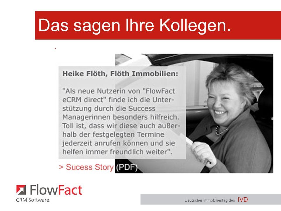 Das sagen Ihre Kollegen. Deutscher Immobilientag des IVD