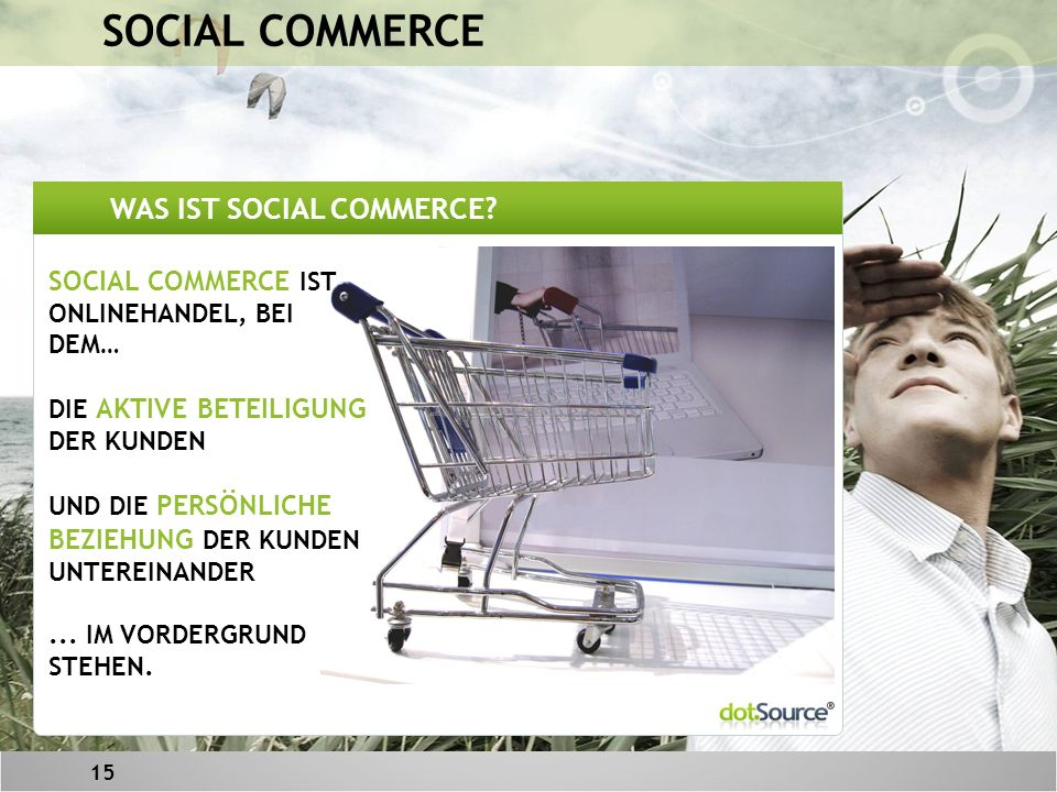 15 WAS IST SOCIAL COMMERCE.