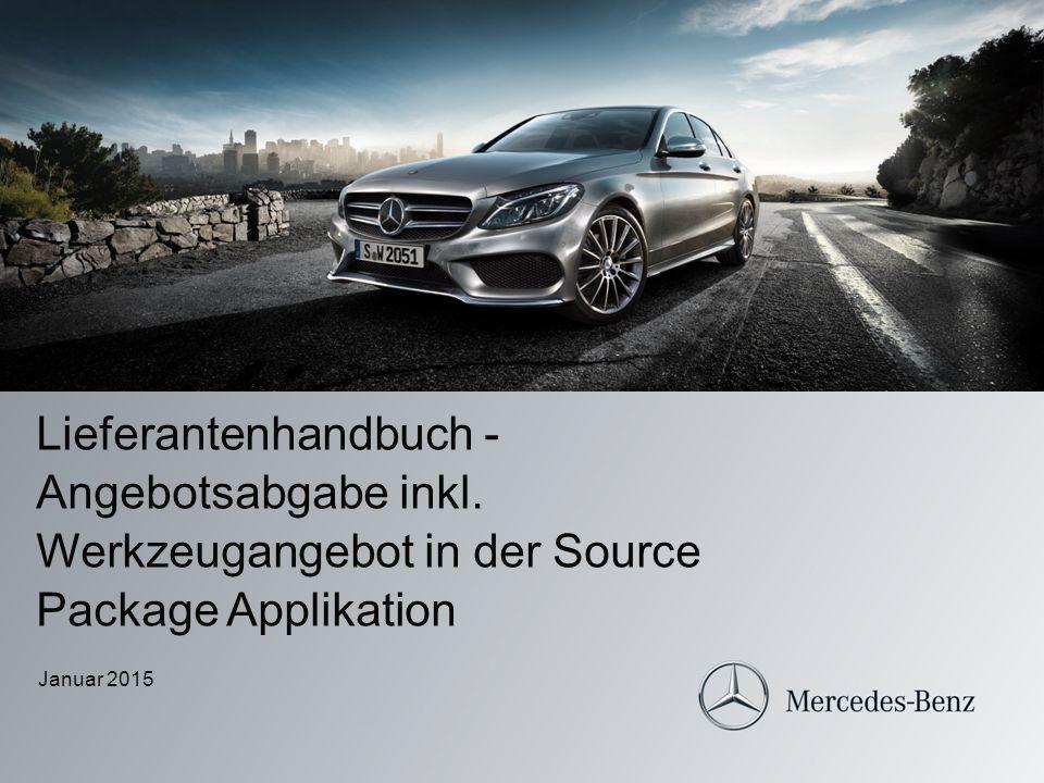 Lieferantenhandbuch - Angebotsabgabe inkl. Werkzeugangebot in der Source Package Applikation Januar 2015