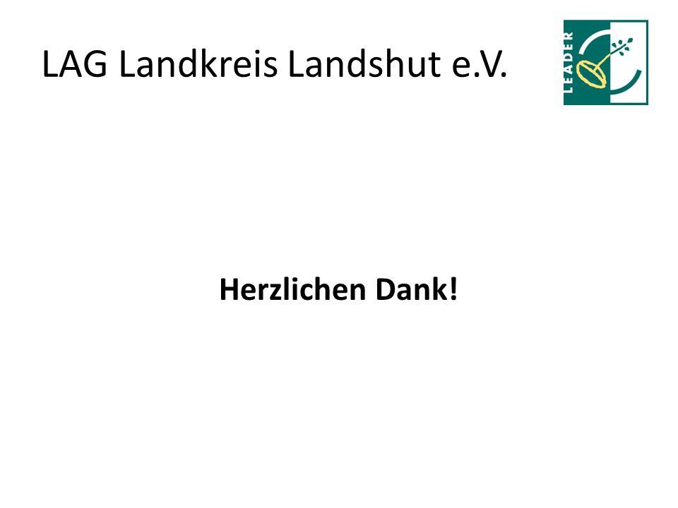 LAG Landkreis Landshut e.V. Herzlichen Dank!