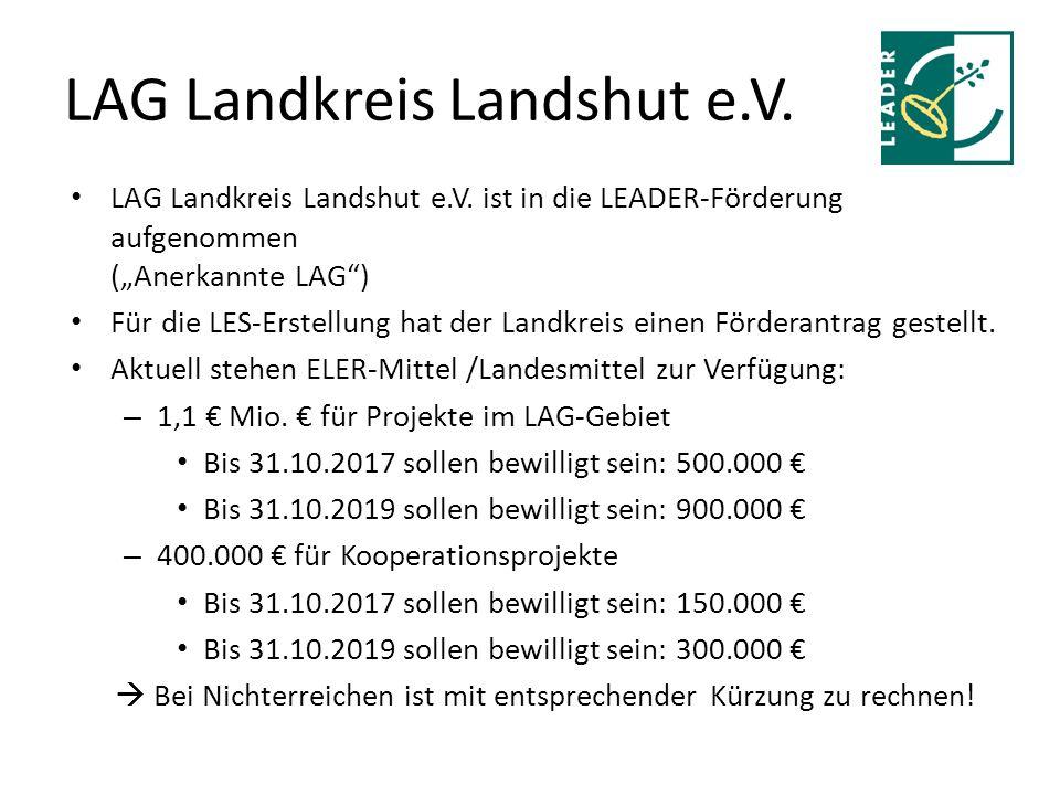 LAG Landkreis Landshut e.V. LAG Landkreis Landshut e.V.