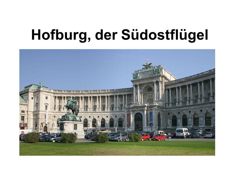Hofburg, der Südostflügel