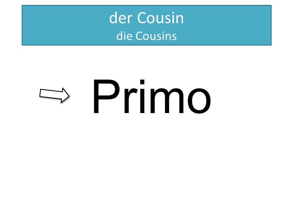 HERMANO der Cousin die Cousins Primo
