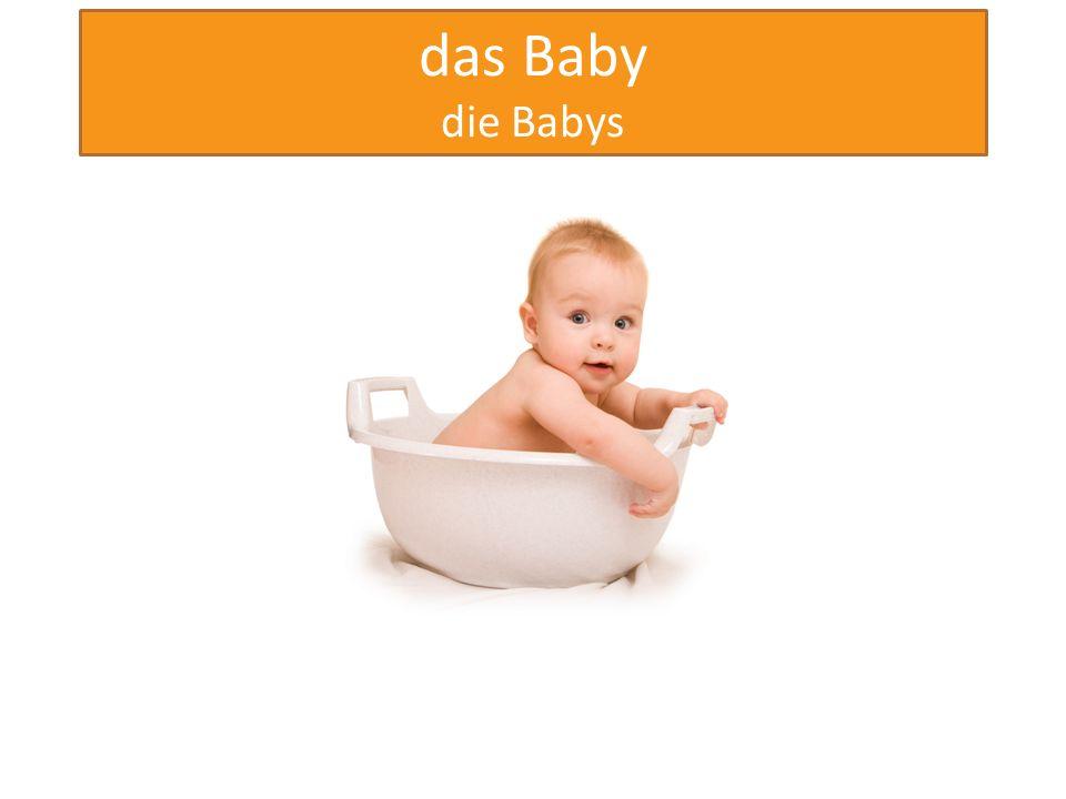 das Baby die Babys