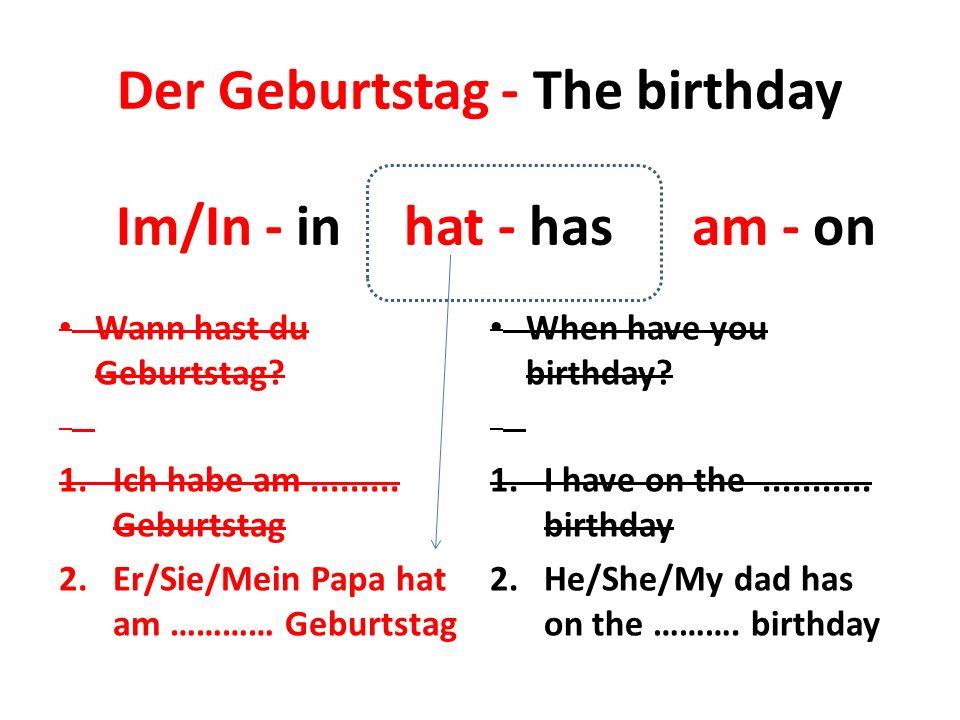 Der Geburtstag - The birthday Wann hast du Geburtstag.