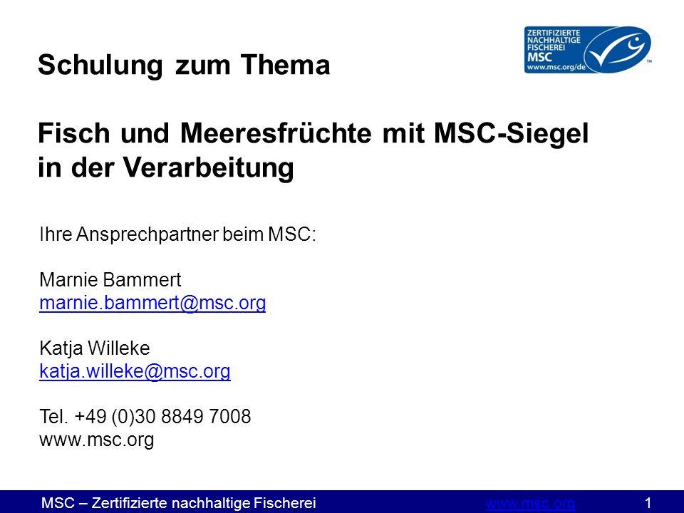 """MSC – Zertifizierte nachhaltige Fischereiwww.msc.org 32www.msc.org Wichtige Dokumente zum Download im Internet: """"MyMSC – Schritt für Schritt zur Zertifizierung: http://www.msc.org/publikationen/informationen-fur-unternehmen-zur-msc- zertifierung/myMSC-Leitfaden-fur-die.pdf/view http://www.msc.org/publikationen/informationen-fur-unternehmen-zur-msc- zertifierung/myMSC-Leitfaden-fur-die.pdf/view Fragen und Antworten (FAQ) zur MSC-Zertifizierung: http://www.msc.org/publikationen/informationen-fur-unternehmen-zur-msc- zertifierung/FAQs-zur-Zertifizierung-von-Unternehmen-94KB.pdf/view http://www.msc.org/publikationen/informationen-fur-unternehmen-zur-msc- zertifierung/FAQs-zur-Zertifizierung-von-Unternehmen-94KB.pdf/view Liste aller MCS-zertifizierten Fischereien: http://www.msc.org/track-a-fishery/certified/all-certified-fisheries http://www.msc.org/track-a-fishery/certified/all-certified-fisheries Datenbank über zertifizierte Lieferanten: http://www.msc.org/find-a-supplierhttp://www.msc.org/find-a-supplier MSC-gekennzeichnete Artikel in Groß- und Einzelhandel: http://www.msc.org/where- to-buy/msc-labelled-seafood-in-shops-and-restaurants/germanyhttp://www.msc.org/where- to-buy/msc-labelled-seafood-in-shops-and-restaurants/germany 8-Minuten-Film über den MSC (in Englisch mit deutschen Untertiteln): http://www.youtube.com/watch?v=j9sp0nOxgSM http://www.youtube.com/watch?v=j9sp0nOxgSM Anhang"""