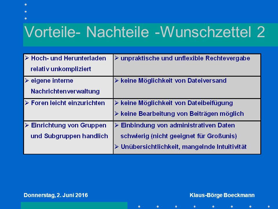 Donnerstag, 2. Juni 2016Klaus-Börge Boeckmann Vorteile- Nachteile -Wunschzettel 2
