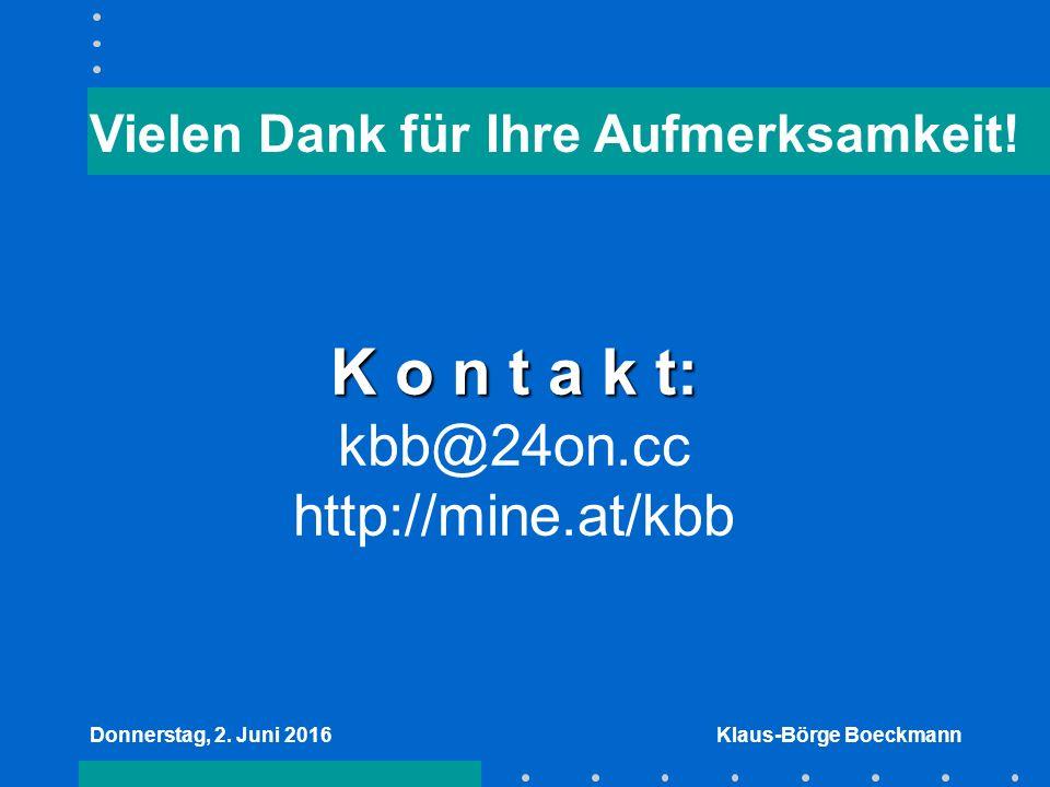 Donnerstag, 2. Juni 2016Klaus-Börge Boeckmann Vielen Dank für Ihre Aufmerksamkeit.