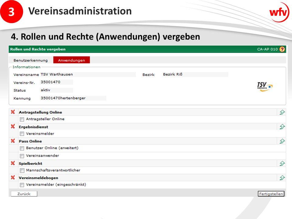 3 Vereinsadministration 4. Rollen und Rechte (Anwendungen) vergeben