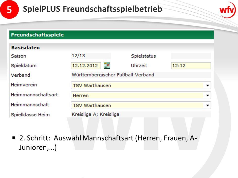 5 SpielPLUS Freundschaftsspielbetrieb  2.