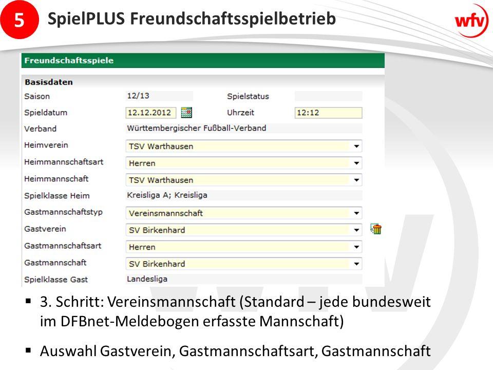 5 SpielPLUS Freundschaftsspielbetrieb  3.