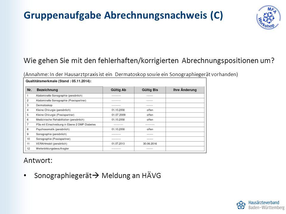 Gruppenaufgabe Abrechnungsnachweis (C) Wie gehen Sie mit den fehlerhaften/korrigierten Abrechnungspositionen um.