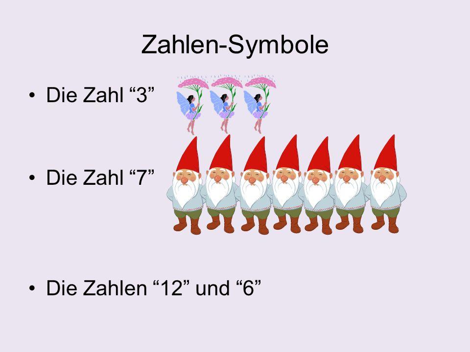 "Zahlen-Symbole Die Zahl ""3"" Die Zahl ""7"" Die Zahlen ""12"" und ""6"""