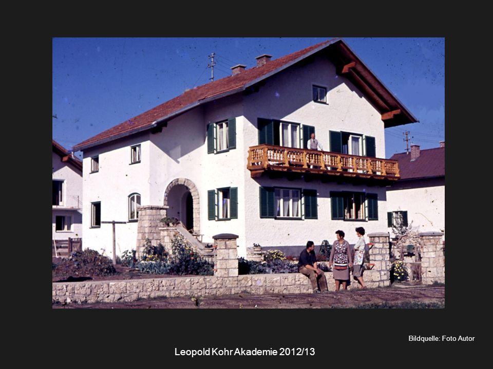 Bildquelle: Foto Autor Leopold Kohr Akademie 2012/13