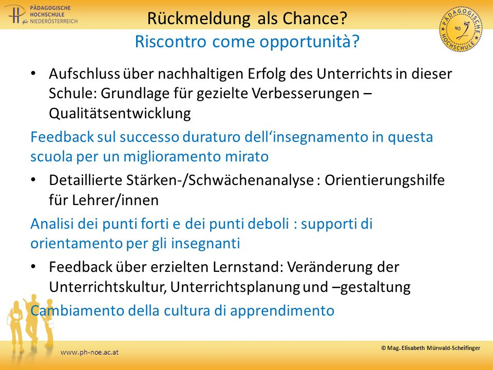 www.ph-noe.ac.at Rückmeldung als Chance. Riscontro come opportunità.