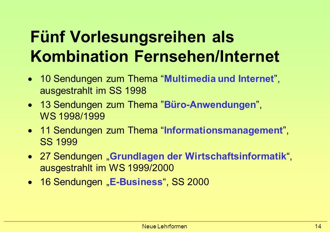 Neue Lehrformen 13 Vorlesungen als Kombination Fernsehen/Internet Projektbeteiligte: Bildungskanal des Bayerischen Rundfunks, BR-Alpha, und bayerische