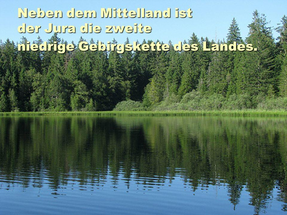 Neben dem Mittelland ist der Jura die zweite niedrige Gebirgskette des Landes.