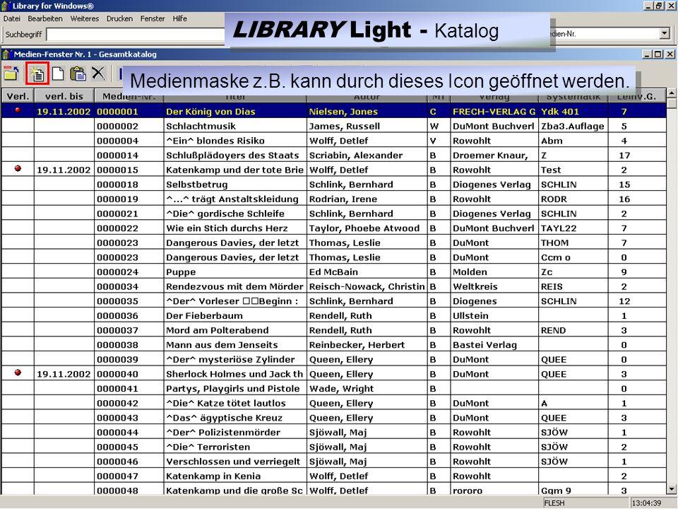 Medienmaske z.B. kann durch dieses Icon geöffnet werden. LIBRARY Light - Katalog