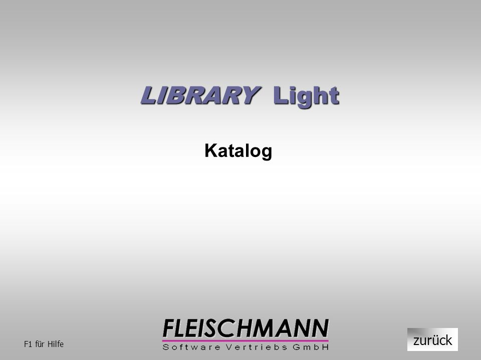 LIBRARY Light Katalog zurück F1 für Hilfe
