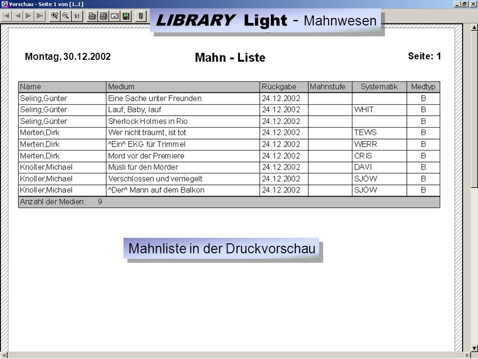 Montag, 30.12.2002 Mahnliste in der Druckvorschau LIBRARY Light - Mahnwesen