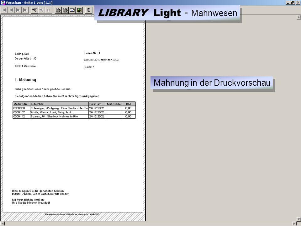 Datum: 30.Dezember 2002 Mahnung in der Druckvorschau LIBRARY Light - Mahnwesen