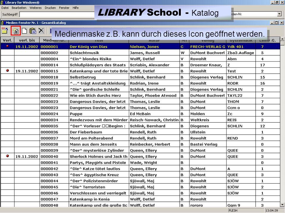 Medienmaske z.B. kann durch dieses Icon geöffnet werden. LIBRARY School - Katalog