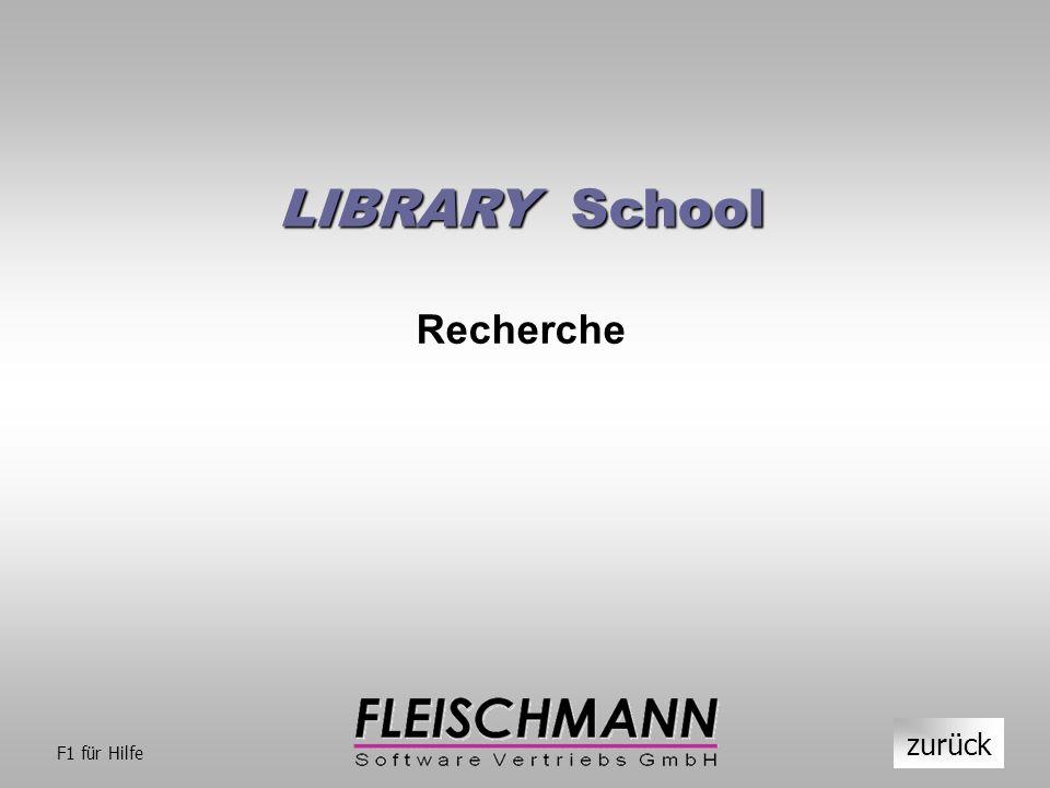 LIBRARY School Recherche zurück F1 für Hilfe