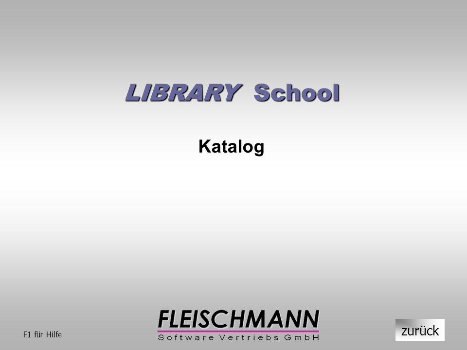 LIBRARY School Katalog zurück F1 für Hilfe