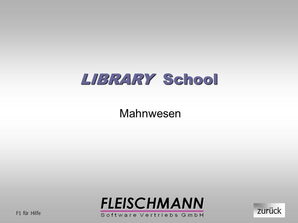 LIBRARY School Mahnwesen zurück F1 für Hilfe