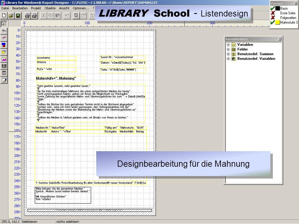 LIBRARY School - Listendesign Designbearbeitung für die Mahnung