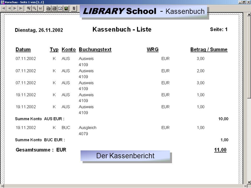 Der Kassenbericht LIBRARY School - Kassenbuch